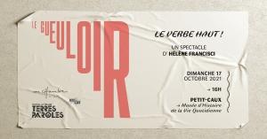 Le verbe haut ! Un Gueuloir d'Hélène Francisci @ Musée d'Histoire de la vie quotidienne | Saint-Martin-en-Campagne | France